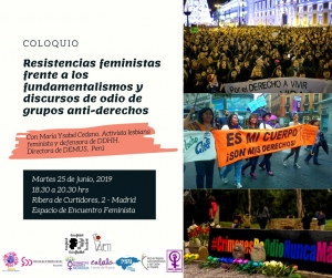 Madrid: Resistencias feministas frente a los fundamentalismos y los discursos del odio de grupos anti-derechos @ Espacio de Encuentro Feminista . Ayuntamiento Madrid