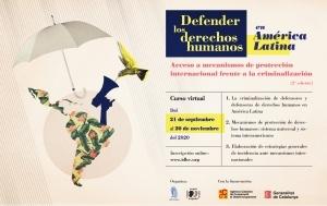 Defensar els drets humans a Amèrica Llatina: accés a mecanismes de protecció internacional enfront de la criminalització (2a edició) @ aulaIDHC.org