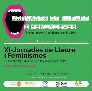 XI Jornades de Lleure i Feminismes. Feminismes en defensa de la vida @ Lleialtat Santsenca